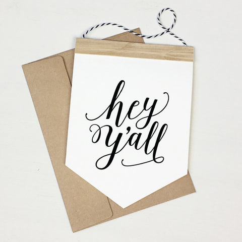 Hey Y'all - Banner Greeting Card