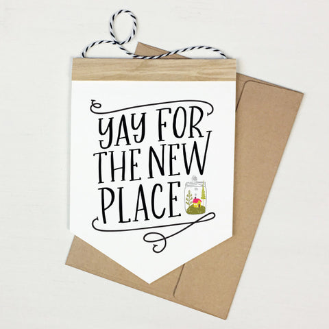 The New Place - Banner Greeting Card