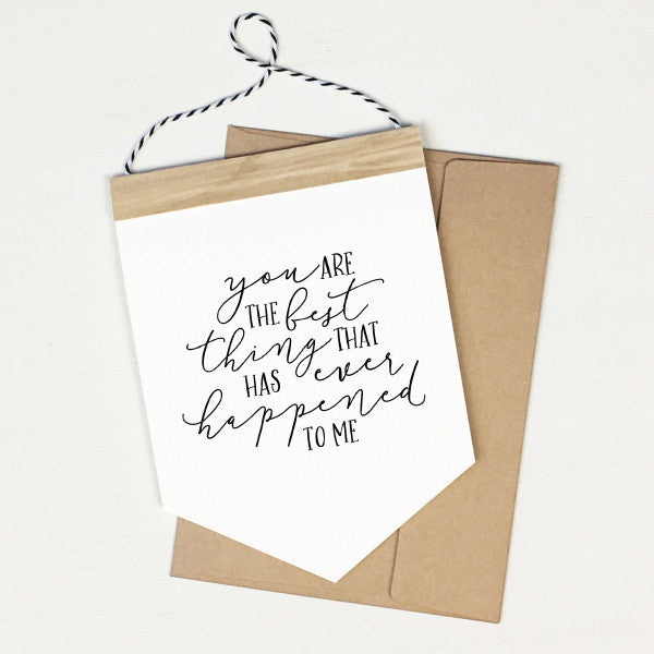 Best Thing - Banner Greeting Card