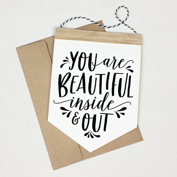 You are beautiful - Banner Greeting Card