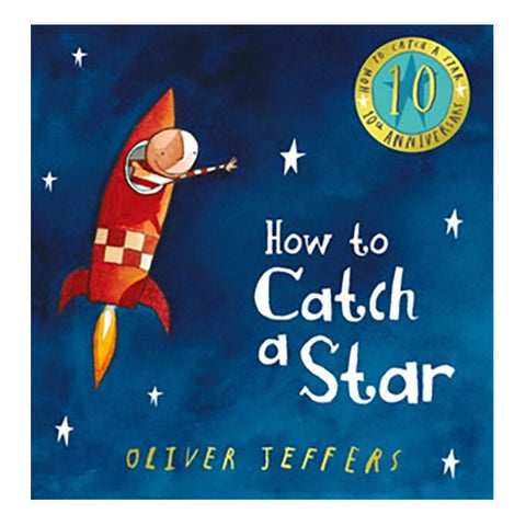 Book - How To Catch A Star (10th Anniversary Edition)