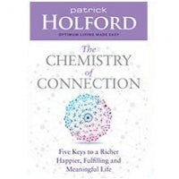 Patrick Holford The Chemistry of Connection Book