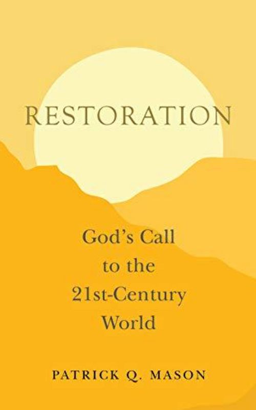 Restoration God's Call to the 21st-Century World