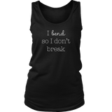 Bend, Don't Break Ladies Tank