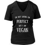 Not Perfect, But Vegan Ladies V Neck