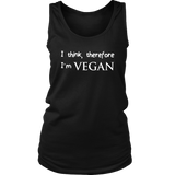 I think, therefore I'm VEGAN Ladies Tank