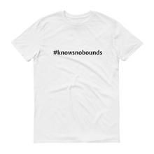 #knowsnobounds