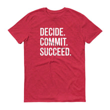 Decide. Commit.  Succeed.