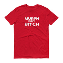 Murph is my B...