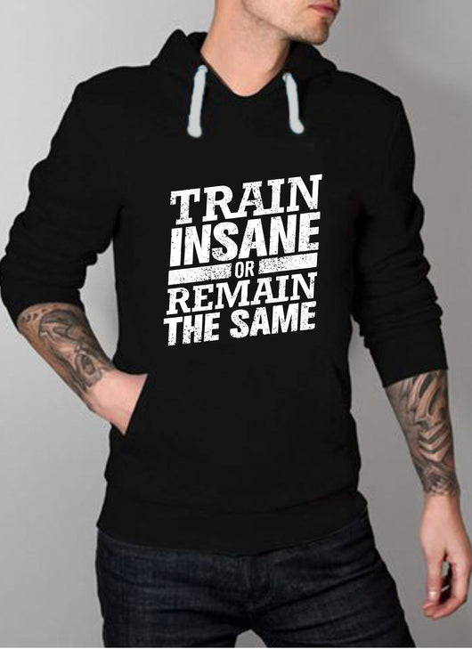 Train Insane Hoodie