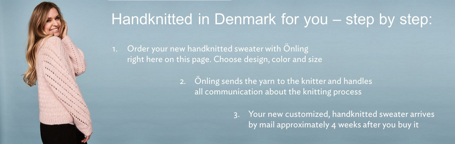 Handknitted in Denmark for you - by Önling