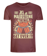 It's a Maidstone thing, get over it! - Men's/Unisex Classic Jersey T-Shirt