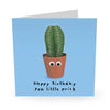 Happy Birthday Prick Card