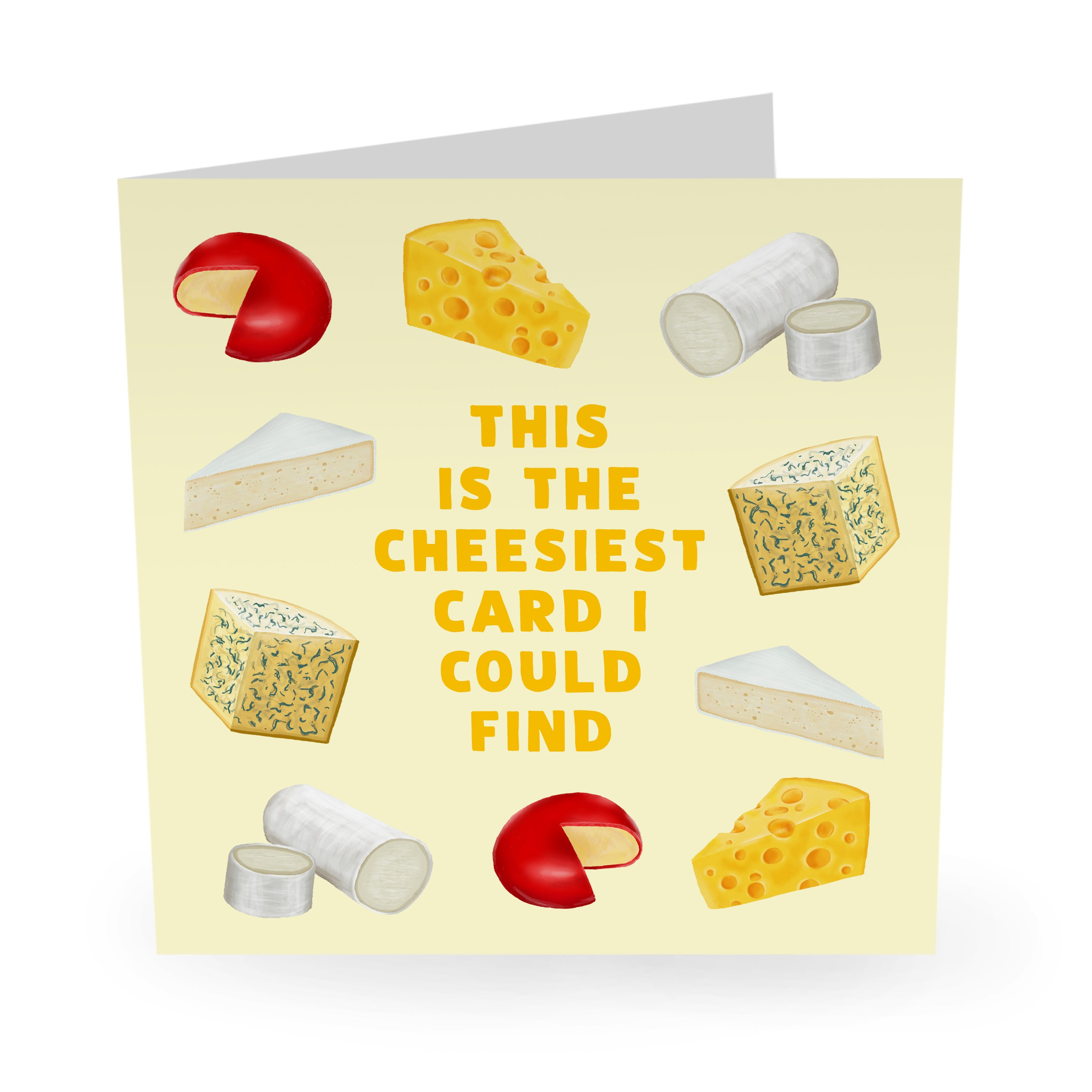 Cheesiest Love / Anniversary / Birthday Card