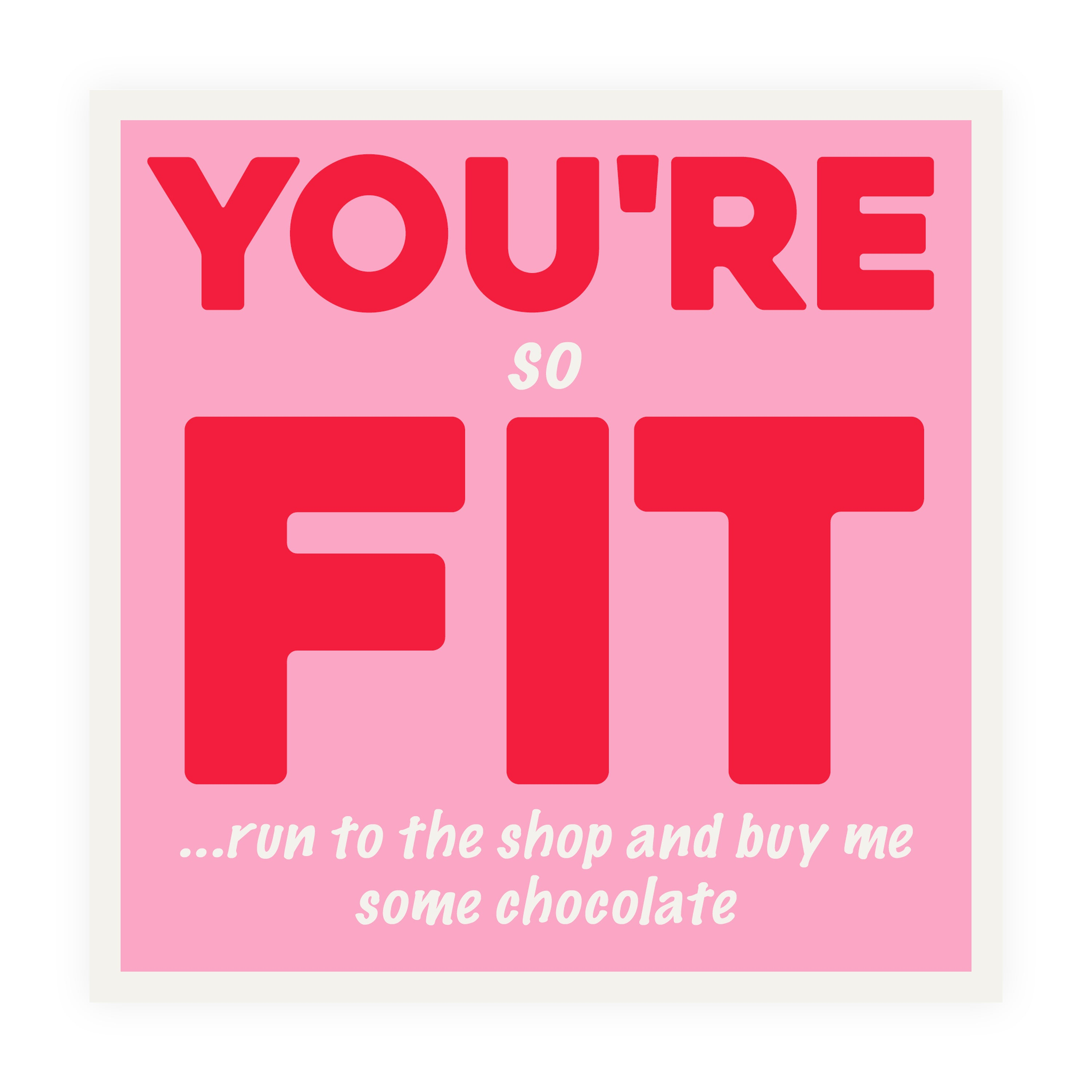 You're So Fit Card Love / Anniversary Card