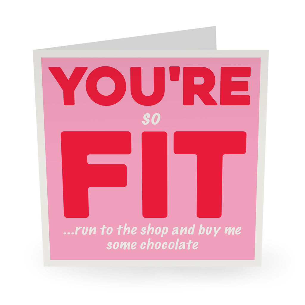 You're So Fit Card Love Card