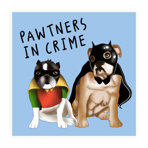 Pawtners In Crime Anniversary Card