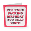 Facking Birthday ... Birthday Card