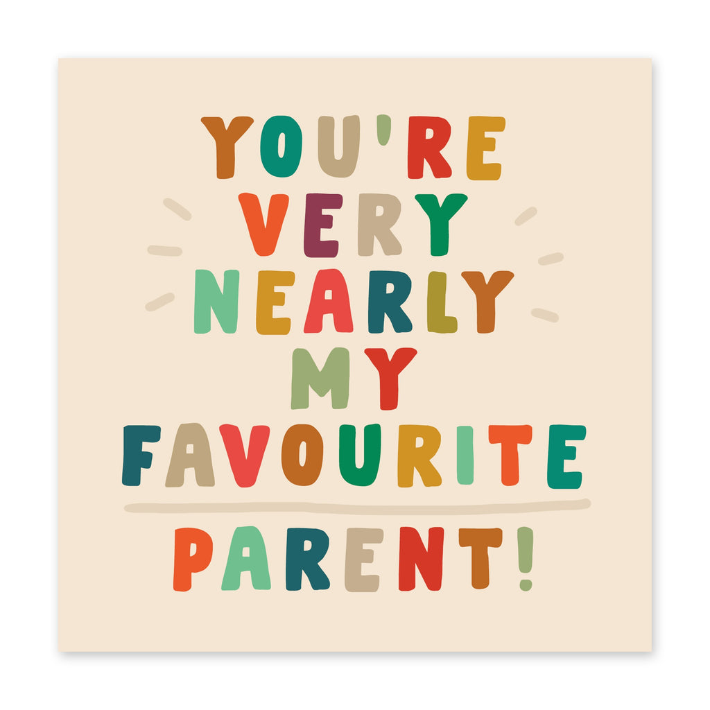 Very Nearly My Favourite Parent Birthday Card- US