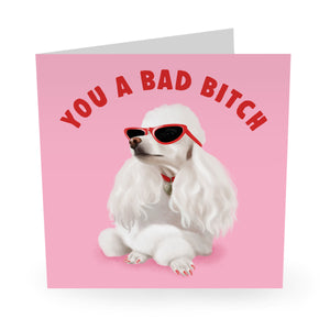 Bad Bitch Birthday Card - US