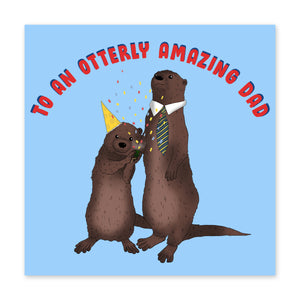 Otterly Amazing Dad Birthday Card