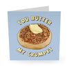 Butter My Crumpet Love Card