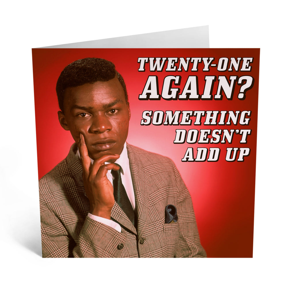Twenty One Again? Birthday Card- US
