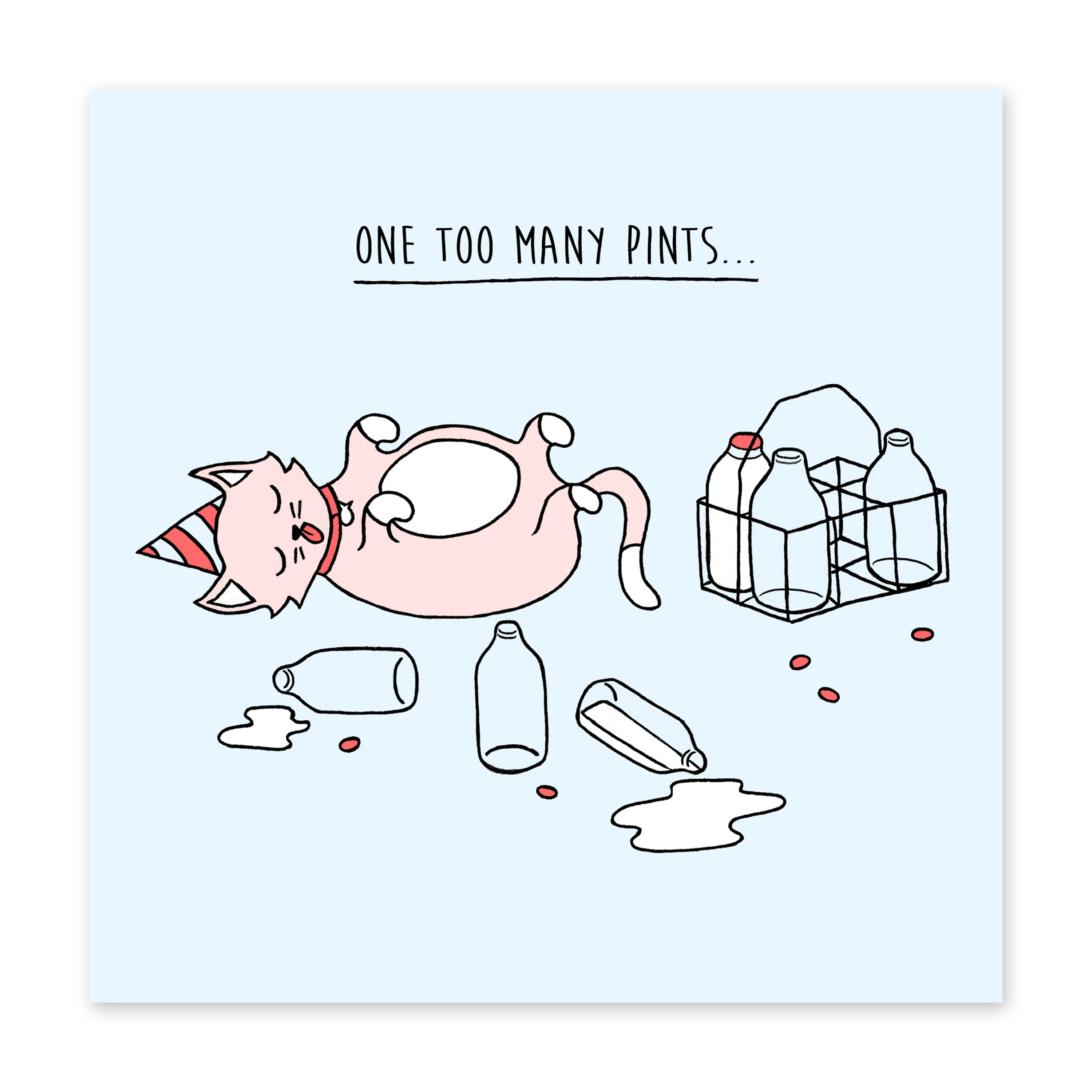 One Too Many Pints Birthday Card