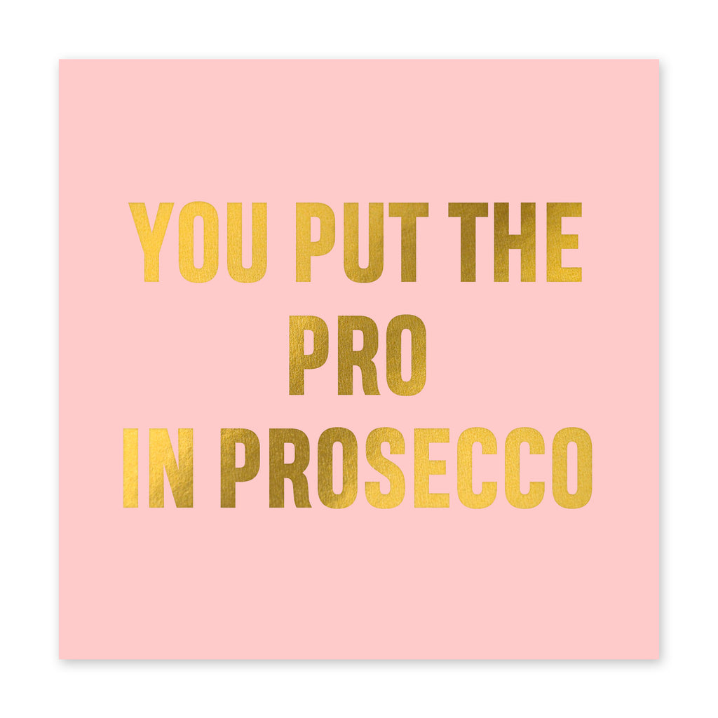 Pro In Prosecco Card Birthday Card