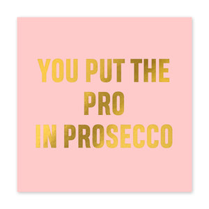 Pro In Prosecco Card Birthday Card - US