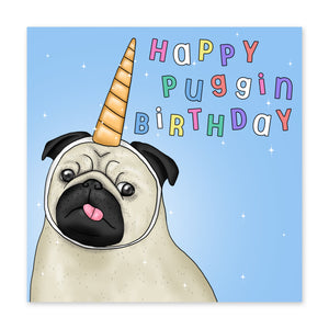 Happy Puggin Birthday Card