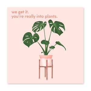 You're Into Plants Birthday Card - US