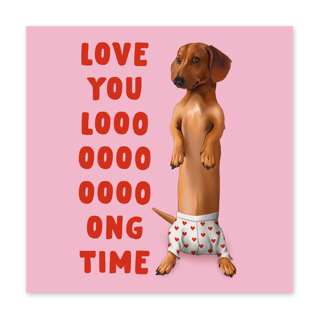 Love You Long Time Card - US