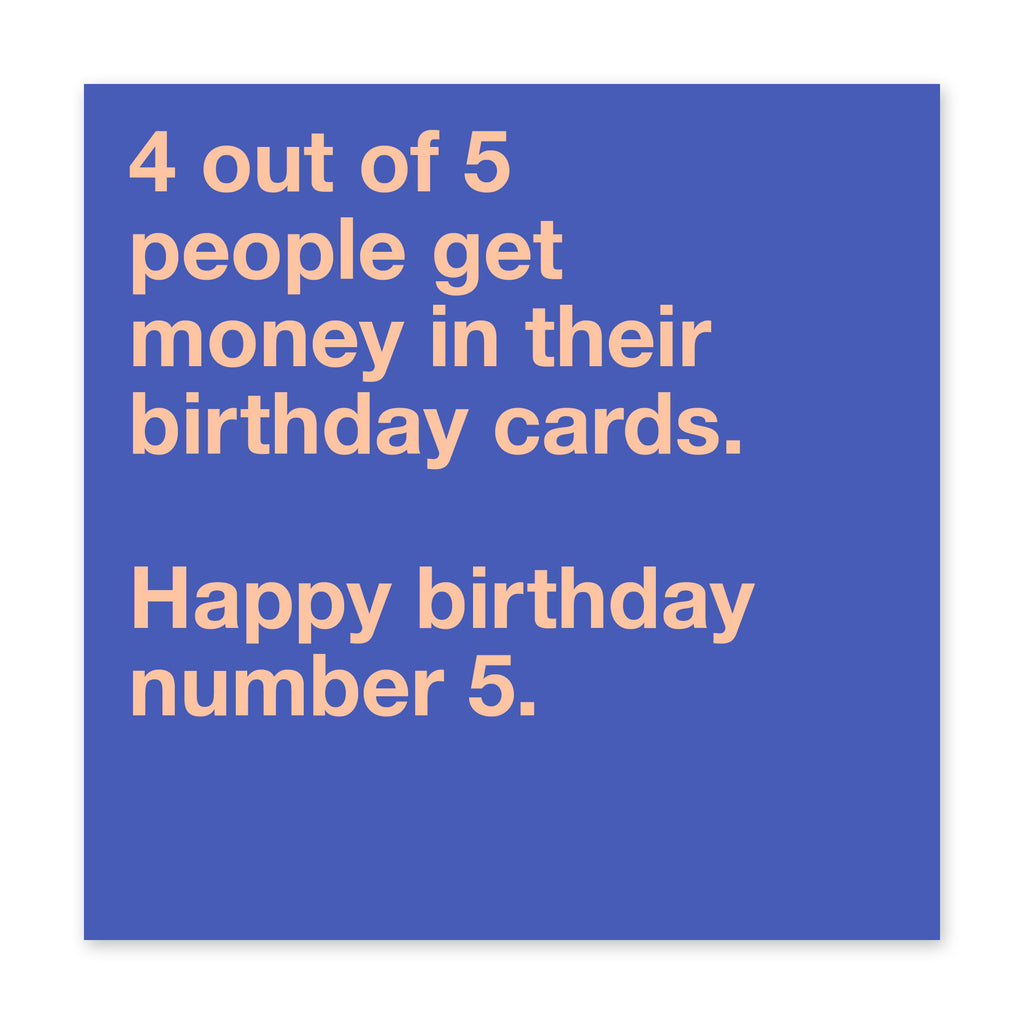 4 Out Of 5 People Get Money Birthday Card - US