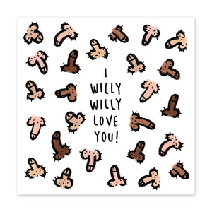I Willy Love You Love / Anniversary Card