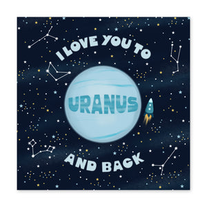 Love You To Uranus Card