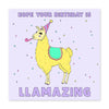 Hope Your Birthday Is Llamazing Card - US