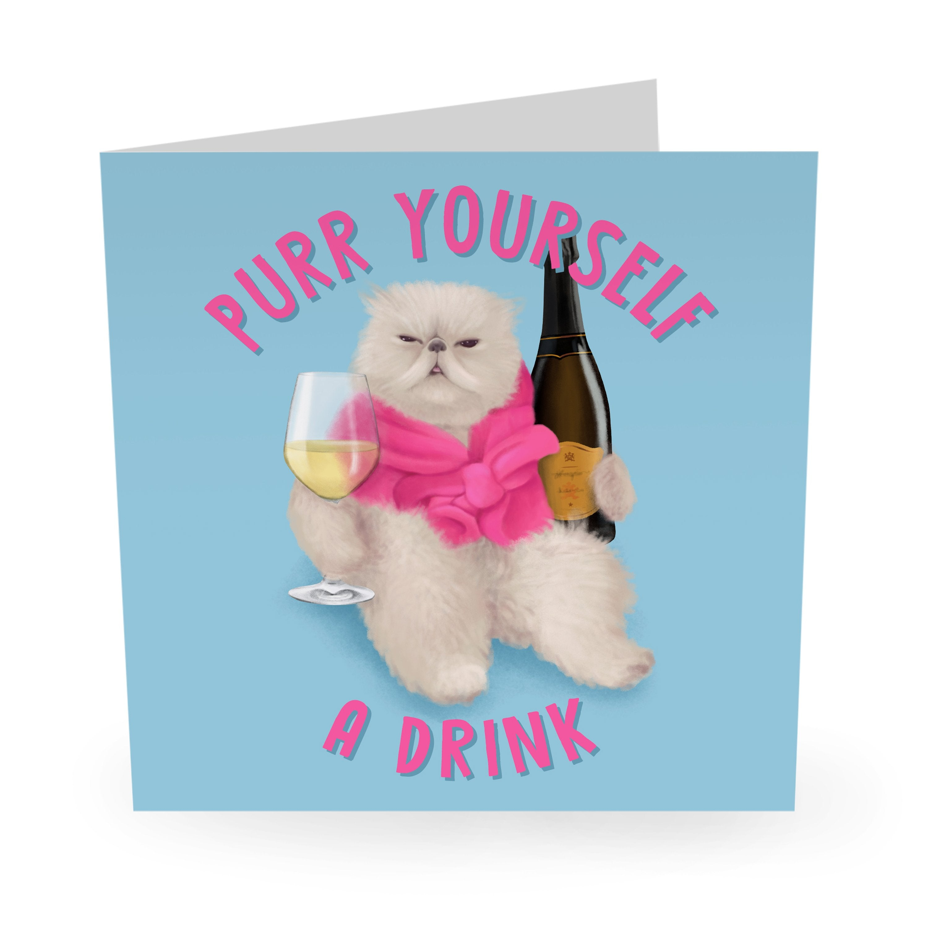 Purr Yourself a Drink Birthday Card