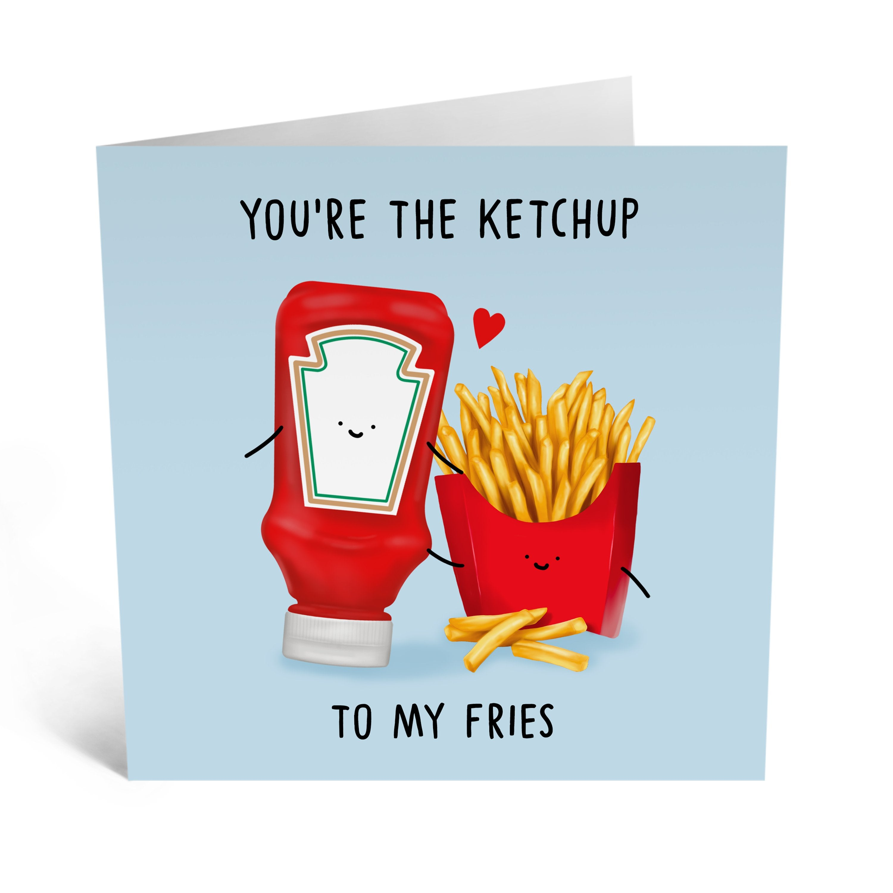 Ketchup To My Fries Anniversary Card - US