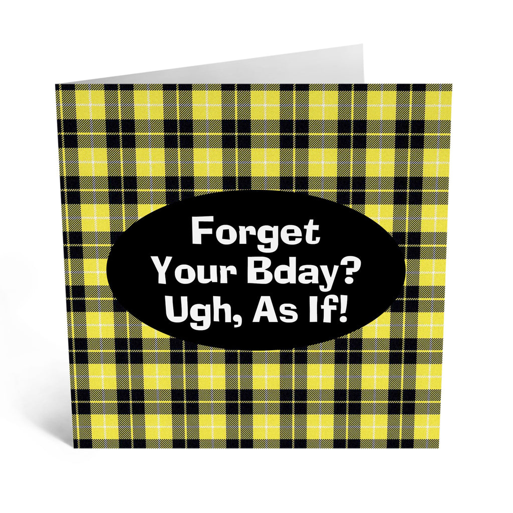 Ugh As If Birthday Card - US