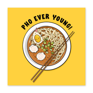 Pho Ever Young Birthday Card - US