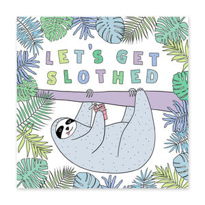 Let's Get Slothed Birthday Card