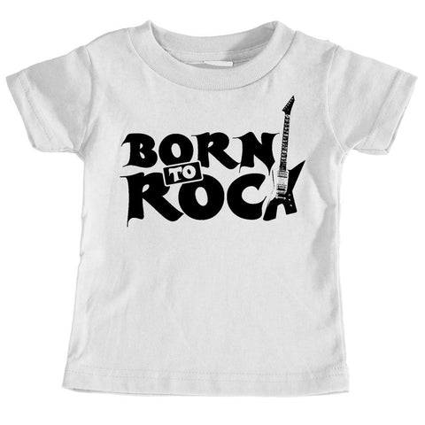 Kids Tees - Born To Rock - Kids T-Shirt Ages 1/2 - 12/14 Years Old