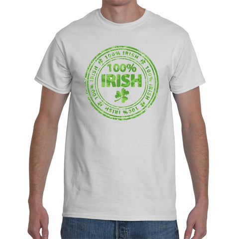 T-Shirts - 100% Irish - St Patricks Day Unisex Or Ladyfit T-Shirt