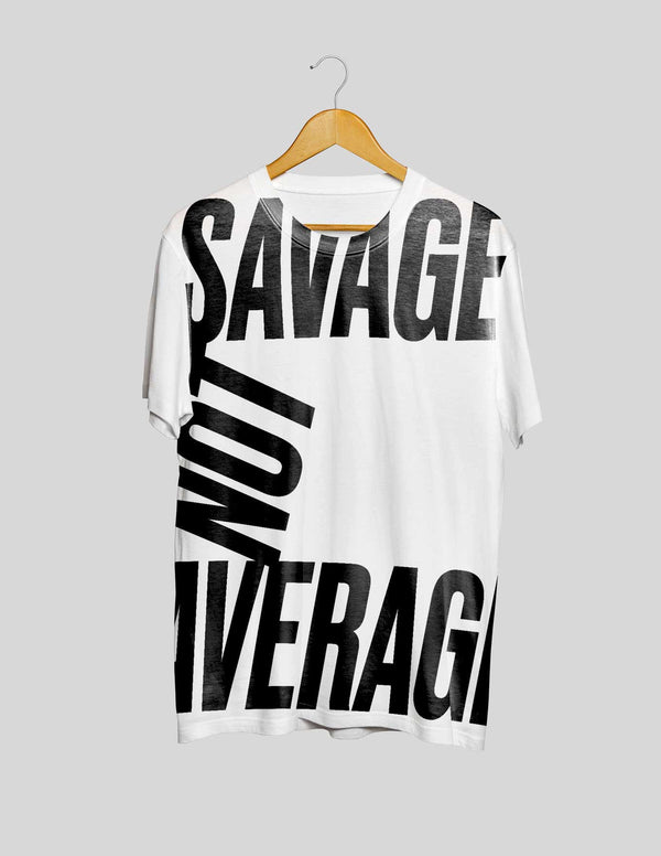 Savage Not Average All Over Print Women's Tee