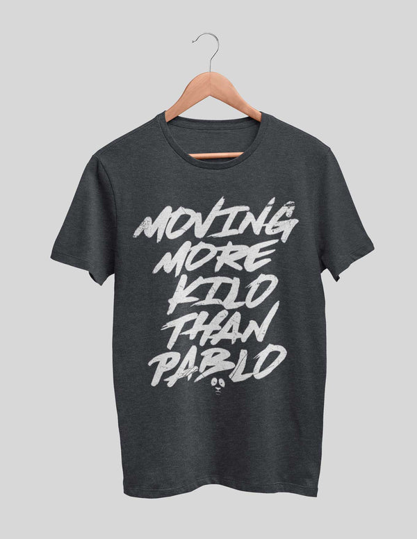 Moving More Kilo Than Pablo Men's Tee
