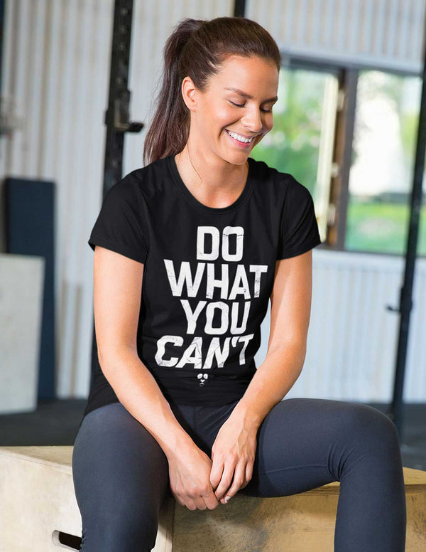 Do What You Can't Women's Tee