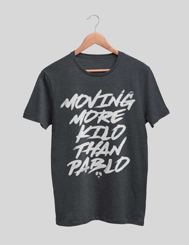 Moving More Kilo Than Pablo Women's Tee