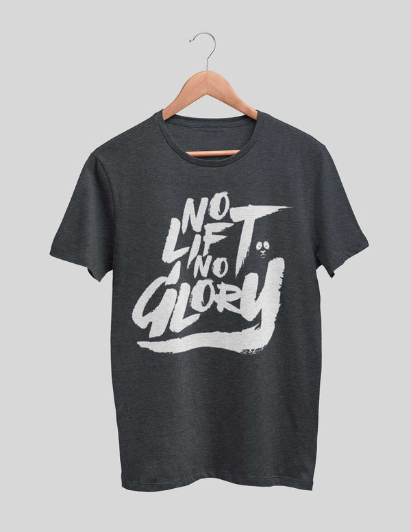 No Lift No Glory Women's Tee