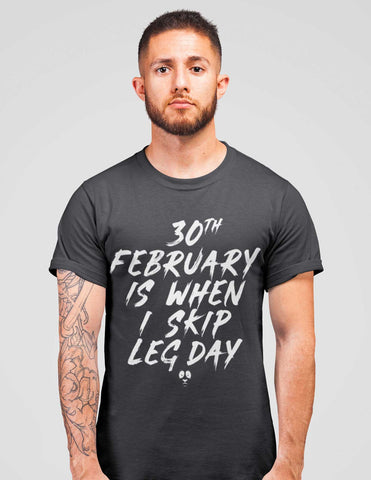 30th February Is When I Skip Men's Tee